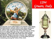 1294 Eucharistic Miracle A tiny forgotten particle bleeds